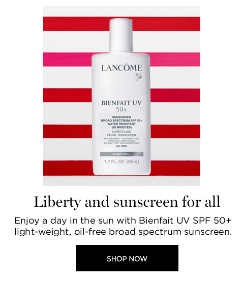 LIBERTY AND SUNSCREEN FOR ALL  									Enjoy a day in the sun with Bienfait UV SPF 50+ light-weight, oil-free broad spectrum sunscreen.  									SHOP NOW