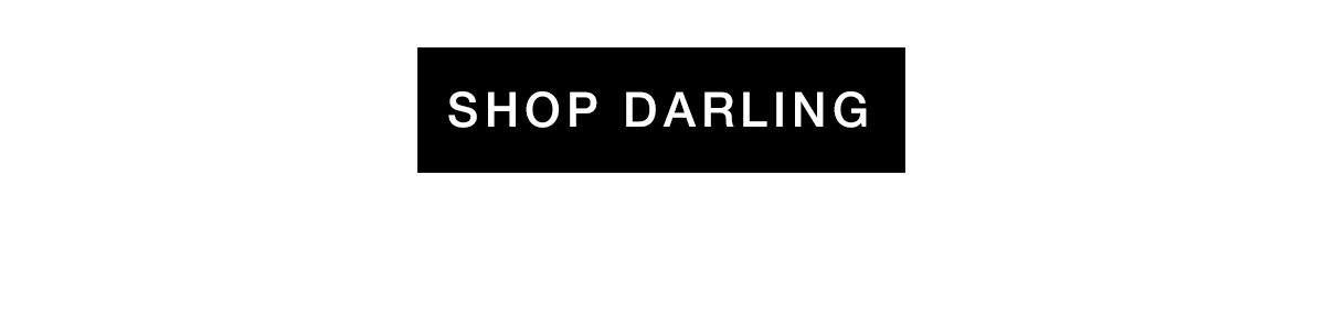 SHOP DARLING