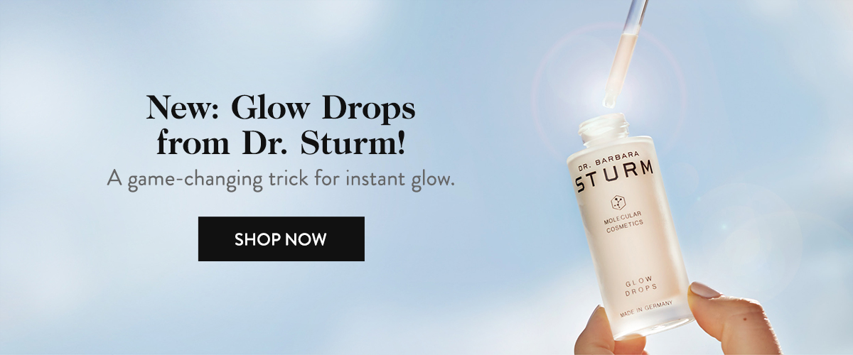 New: Glow Drops from Dr. Sturm