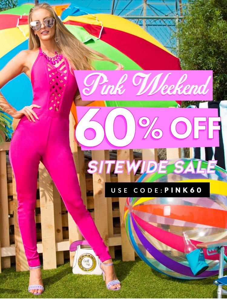 Pink Weekend sale