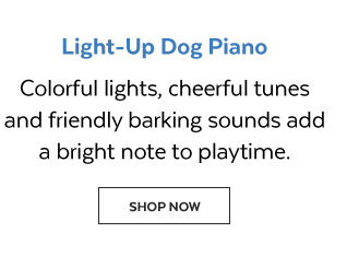 Light-up Dog Piano | Colorful lights, cheerful tunes and friendly barking sounds add a bright note to playtime. Shop Now