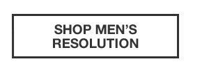 SHOP MEN'S RESOLUTION COLLECTION