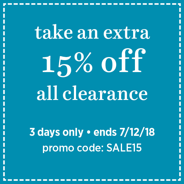 Take an extra 15% off all clearance, ends 7/12.  Code: SALE15