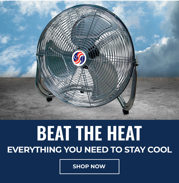 Beat The Heat. Everything you need to stay cool.