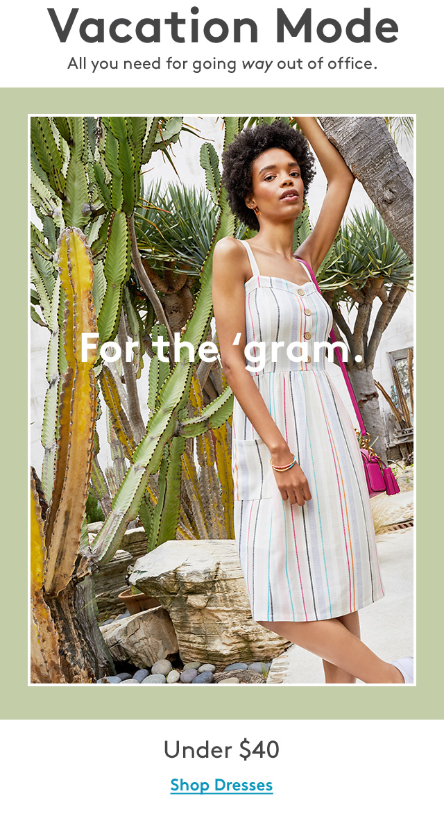 Vacation Mode | All you need for going away out of office. | From the 'gram. | Under $40 | Shop Dresses