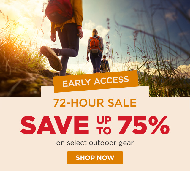 Early Access - 72-Hour Sale - Save up to 75%