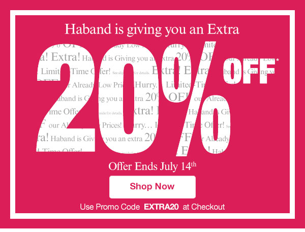 Haband is giving you an Extra 20% Off!