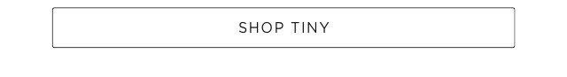 Shop Tiny