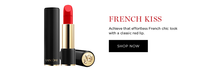 FRENCH KISS  Achieve that effortless French chic look with a classic red lip.  SHOP NOW
