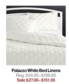 Palazzo White Bed Linens Reg. $34.95$189.95 Sale $27.96$151.96