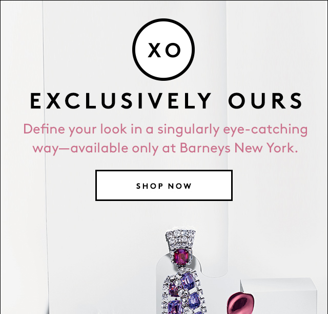 Available only at Barneys New York