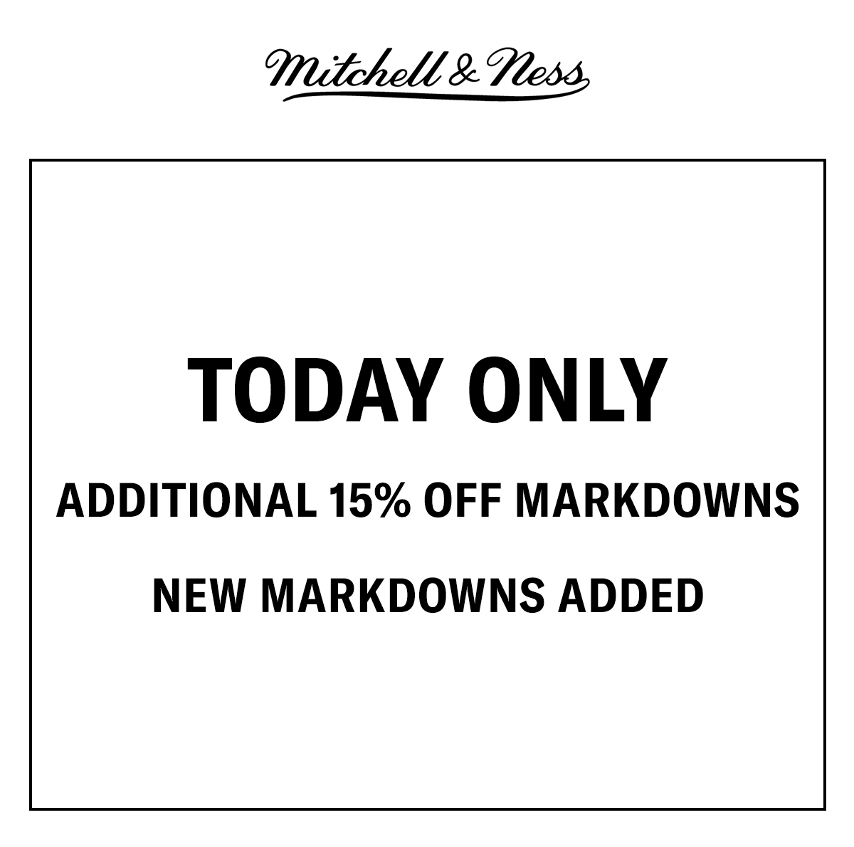 Today Only - Additional 15% Off Markdowns - New Markdowns Added