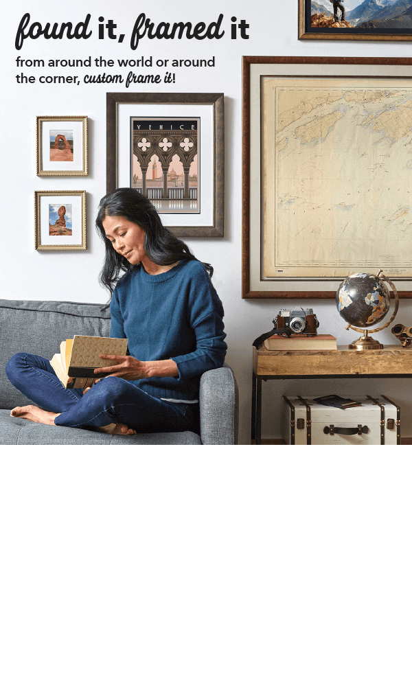 Save through 8/1. 50% + 30% off Your Entire Custom Framing Order. Entire Stock of over 400 Frames. GET COUPON.