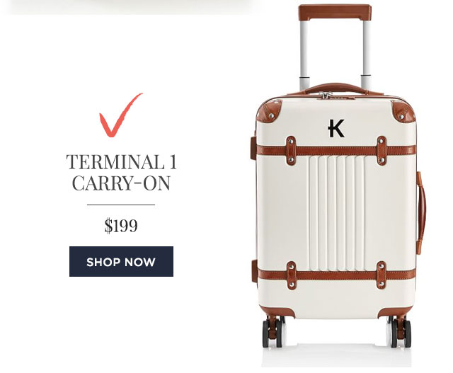 TERMINAL 1 CARRY-ON - $199 - SHOP NOW