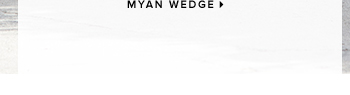 MYAN WEDGE
