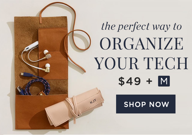the perfect way to ORGANIZE YOUR TECH - $49 + M - SHOP NOW