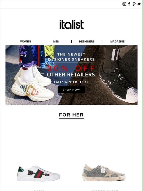 Italist  NEW Fall 2018 Designer Sneakers   Up to 30% OFF Gucci, Golden  Goose, Y-3 and more for Men and Women   Milled ed0127e3e1