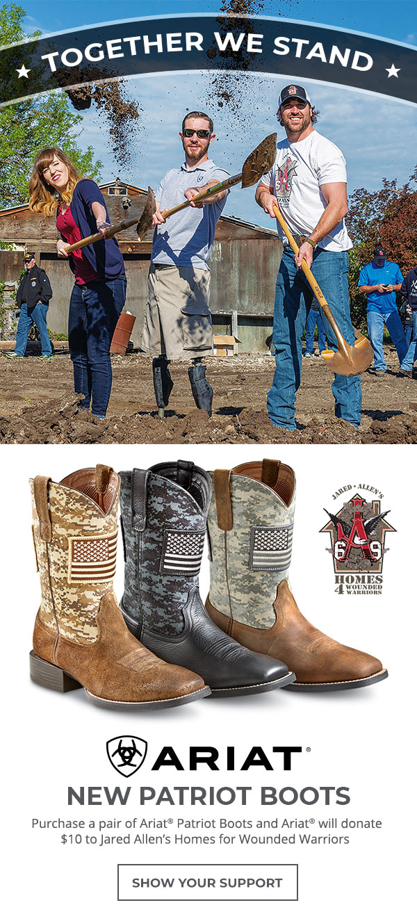 Together we stand. Purchase a pair of Ariat Patriot Boots and Ariat will donate $10 to Jared Allen's Homes for Wounded Warriors. Show your support