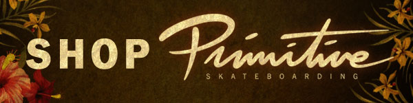 SHOP PRIMITIVE - New Arrivals Are Here!