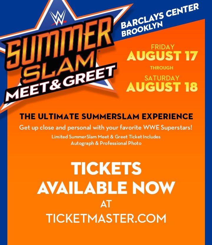 Wwe shop summerslam meet greet tickets are available now milled summerslam meet greet friday august 17 through august 18 tickets available now at ticketmaster m4hsunfo