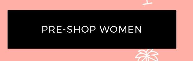 Pre-Shop Women
