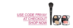 USE CODE FRIYAY AT CHECKOUT. SHOP NOW