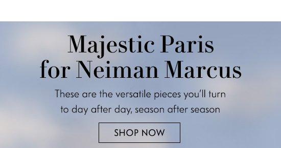 Majestic Paris for Neiman Marcus