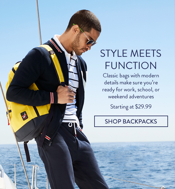 STYLE MEETS FUNCTION Classic baggs with modern details make sure you're ready for work, school, or weekend adventures. Starting at $29.99. SHOP BACKPACKS