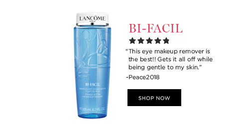 BI-FACIL  									'This eye makeup remover is the best!! Gets it all off while being gentle to my skin.' -Peace2018  									SHOP NOW