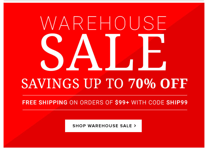 Warehouse Sale...Up to 70% Off