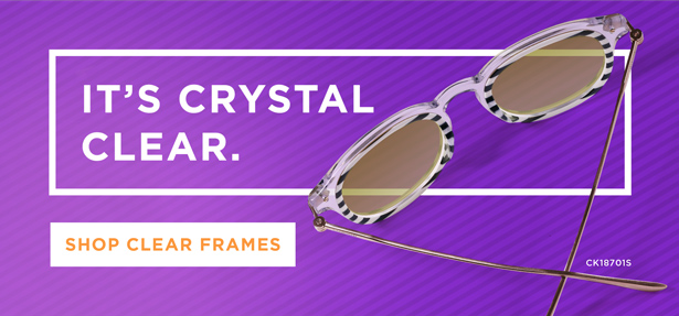 It's crystal clear. | Shop clear frames