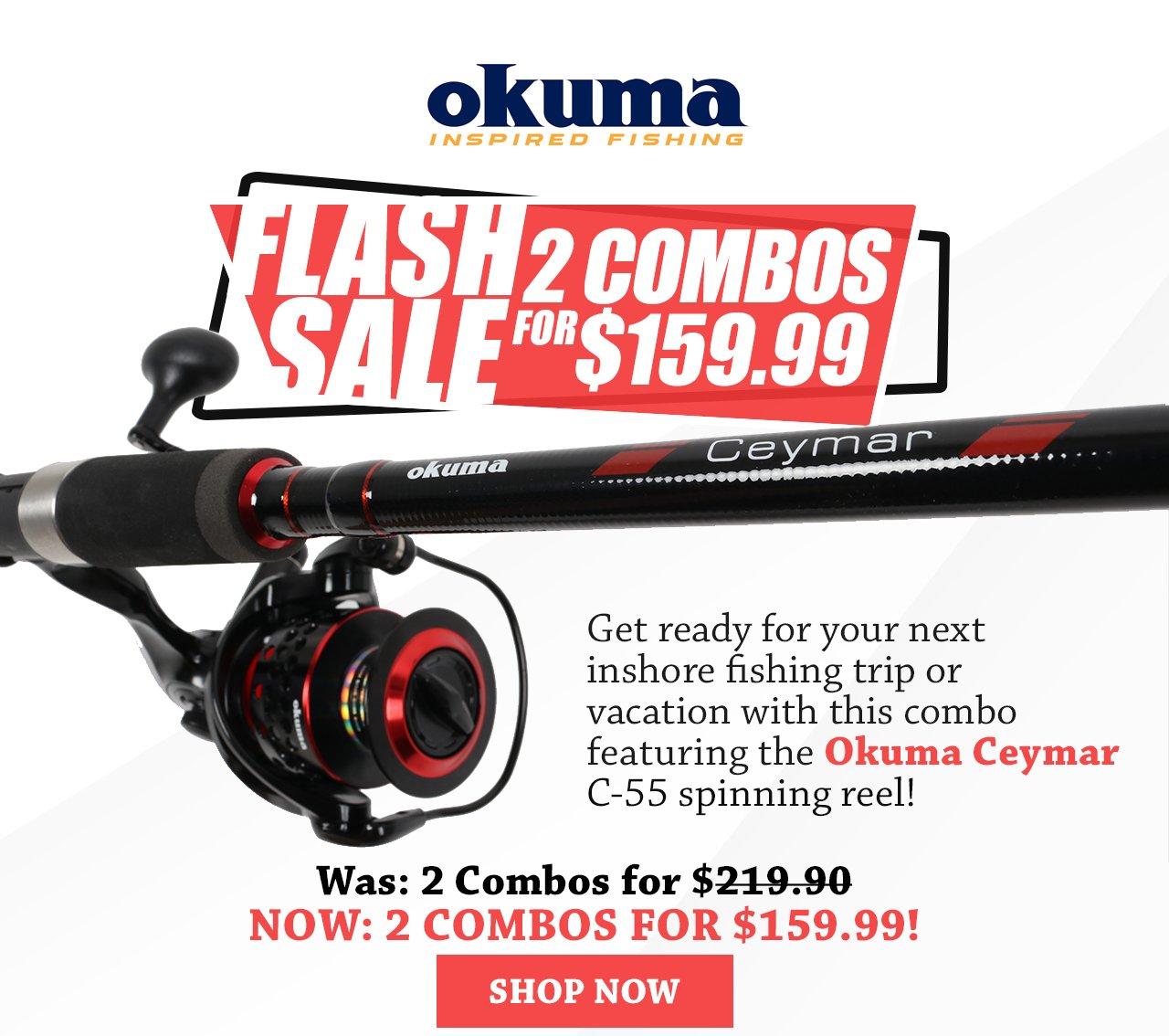 Tackle Direct: Flash Sale - Get 2 Okuma Ceymar Combos for $159 99