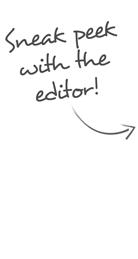 Sneak peek with the editor!
