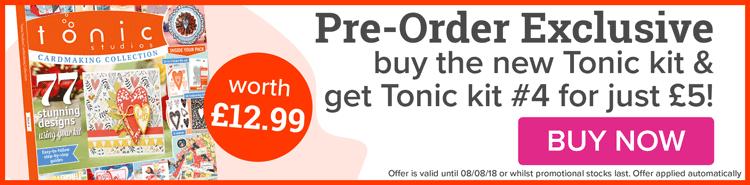 NEW Tonic Kit #6 Pre-Order Now!