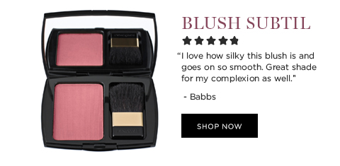 BLUSH SUBTIL  'I love how silky this blush is and goes on so smooth. Great shade for my complexion as well.' -Babbs  SHOP NOW