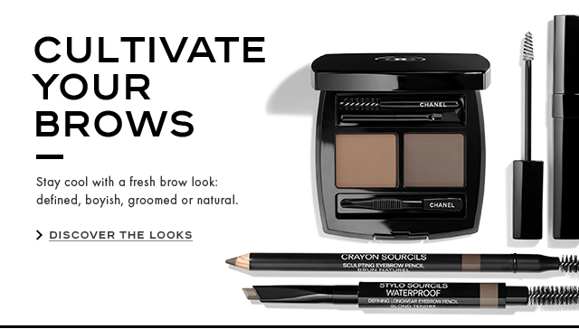 CULTIVATE YOUR BROWS Stay cool with a fresh brow look: defined, boyish, groomed or natural. DISCOVER THE LOOKS
