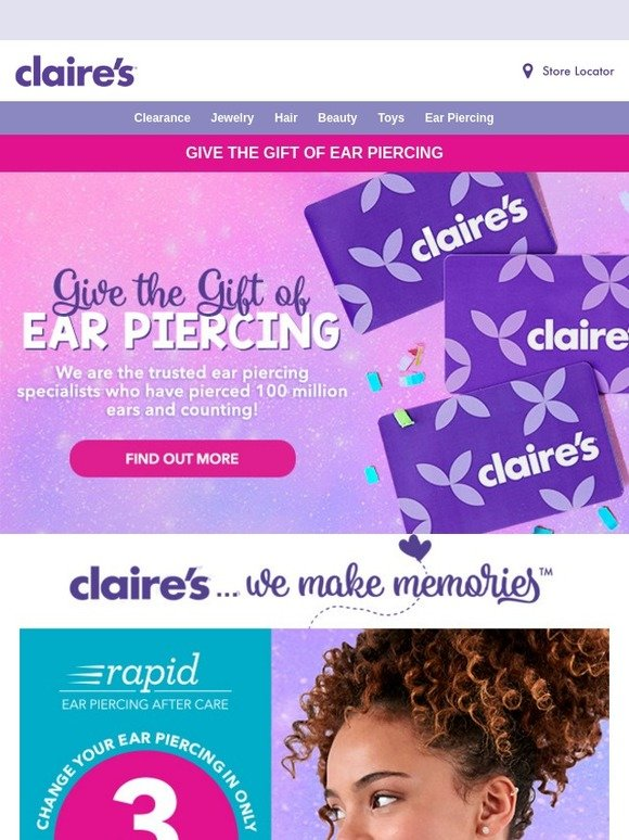 Claire's: Give the gift of Ear Piercing!   Milled