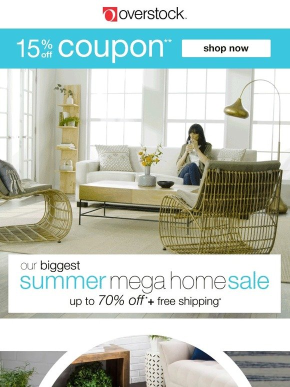 Overstock Com Summer Mega Home Sale Is Here 15 Off Coupon Save Now Milled
