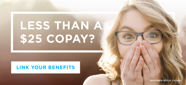 Less than a $25 copay? | Link your benefits