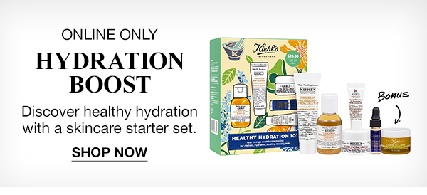 ONLINE ONLY - HYDRATION BOOST - Discover healthy hydration with a skincare starter set. - SHOP NOW - Bonus