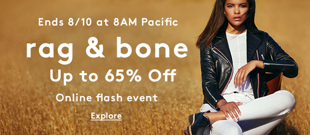 Ends 8/10 at 8AM Pacific | rag & bone Up to 65% Off | Online flash event | Explore