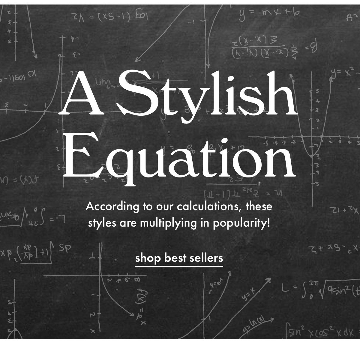 A stylish equation