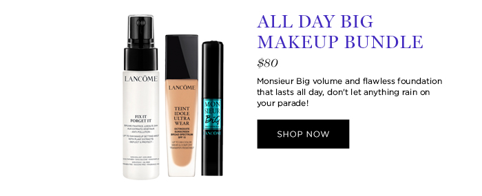 ALL DAY BIG MAKEUP BUNDLE  									$80  									Monsieur Big volume and flawless foundation that lasts all day, don't let anything rain on your parade!  									SHOP NOW