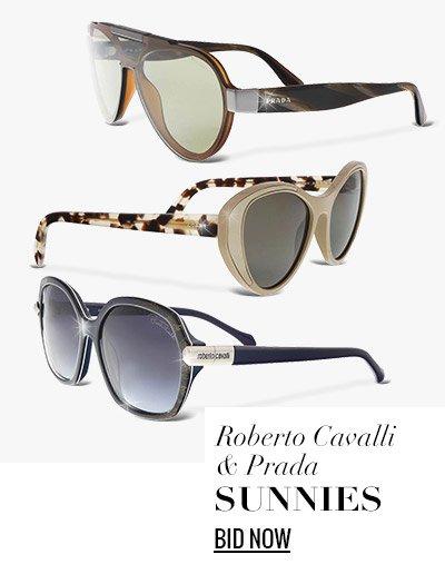 Roberto Cavalli & Prada Sunnies