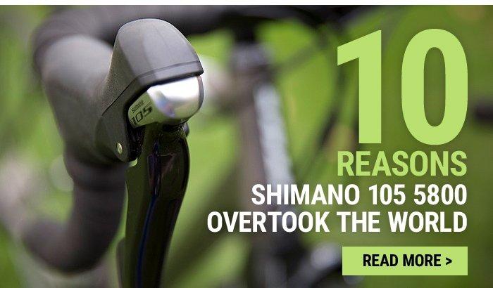 10 reasons Shimano 105 5800 overtook the world