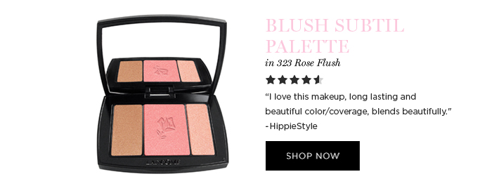 BLUSH SUBTIL PALETTE          in 323 Rose Flush           'I love this makeup, long lasting and beautiful color/coverage, blends beautifully.' -HippieStyle           SHOP NOW