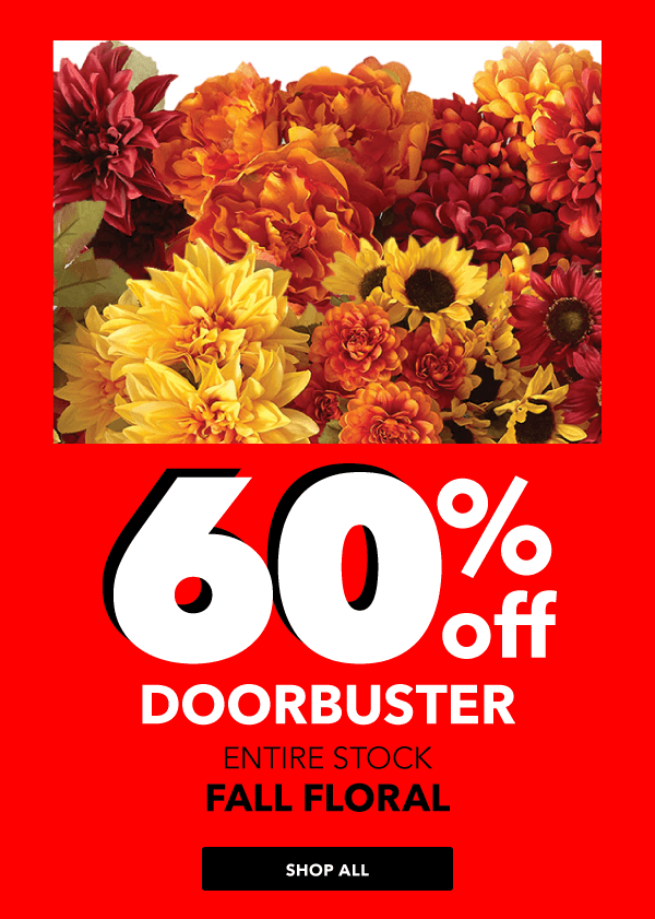 60% off Fall Floral.