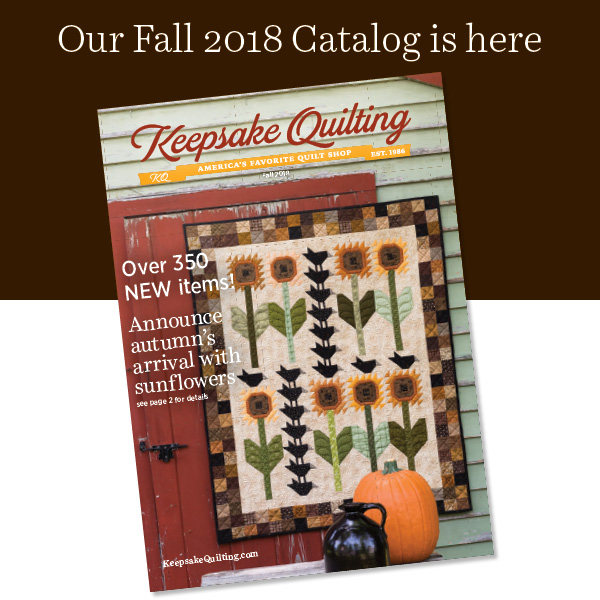 Keepsake Quilting 2018 Fall Catalog