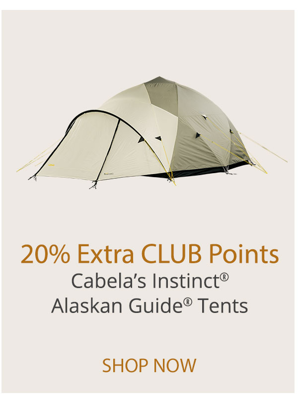 20% Extra CLUB Points - Cabela's Instinct Alaskan Guide Tent