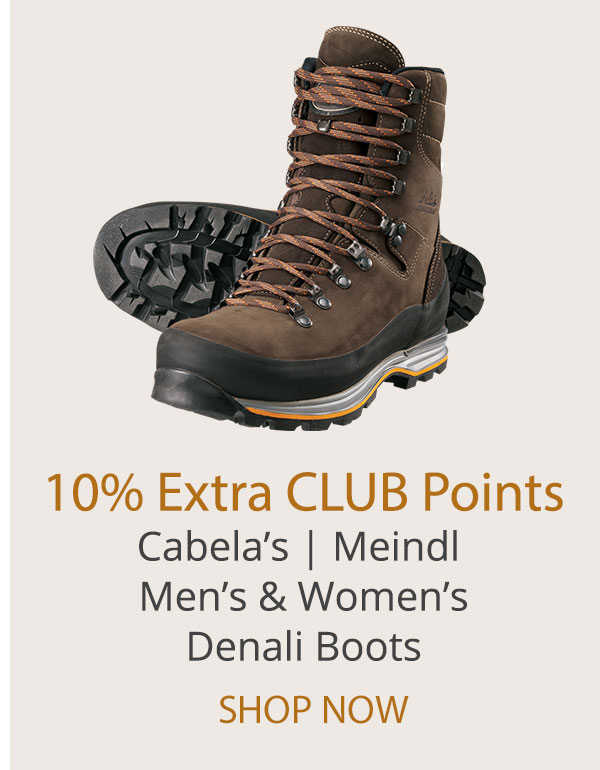 10% Extra CLUB Points - Cabela's Meindl Men's and Women's Denali Boots
